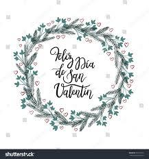 spanish text happy valentines day feliz stock vector 561872872
