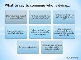 what to say to someone who is dying dr paul tp wong s