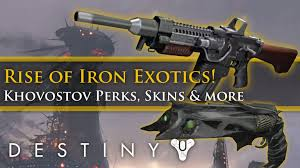 destiny rise of iron s new and exotics skins