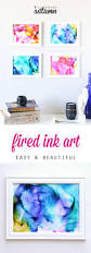 Diy Paintings For Home Decor Fired Ink Art Summer Crafts Ink Art And Craft Activities