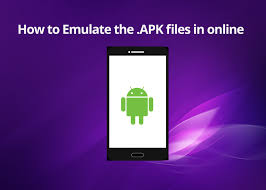 the apk how to emulate the apk files in