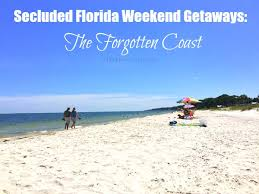 secluded florida weekend getaways the forgotten coast