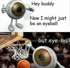 Hey Buddy Meme - dopl3r com memes hey buddy now i might just be an eyeball