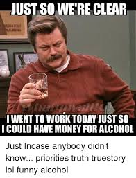 Funny Alcohol Memes - 25 best memes about funny alcohol funny alcohol memes