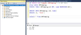 T Sql Drop Table If Exists Temporary Table In Sql Server 2014 Causing U0027 There Is Already An