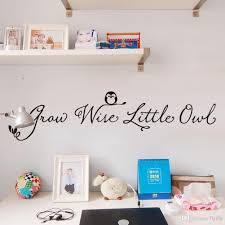 Owl Wall Sticker Grow Wise Little Owl Quote Vinyl Art Wall Decal Removable Wall