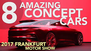 concept car of the week 8 best concept cars of the 2017 frankfurt motor show youtube