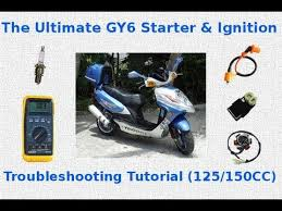 the ultimate gy6 starter u0026 ignition troubleshooting tutorial youtube