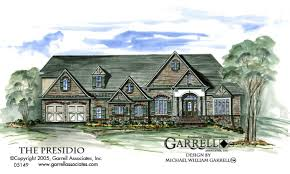 Traditional Style House by Presidio House Plan House Plans By Garrell Associates Inc