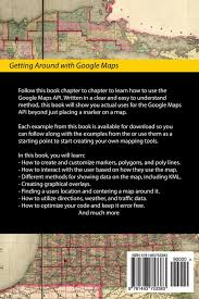 How To Create A Route In Google Maps by Getting Around With Google Maps A Programmer U0027s Guide To The