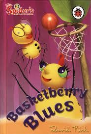 basketberry blues ladybird book spider sunny patch friends