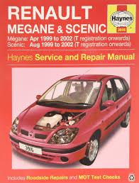 renault megane u0026 scenic petrol u0026 diesel apr 99 02 haynes