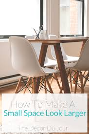 Small Space 6 Ways To Make A Small Space Feel Larger