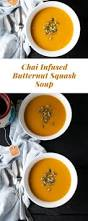 chai infused butternut squash soup thyme u0026 love