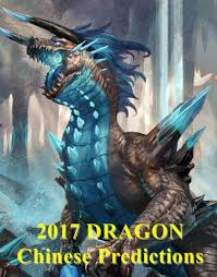 2017 horoscope predictions 2017 dragon predictions for love and money dragon horoscope 2017