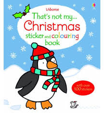 my christmas that s not my christmas sticker and colouring book fiona watt