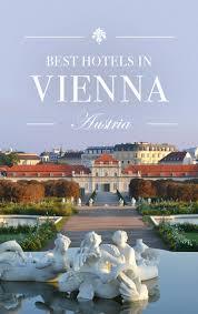 10 best hotels in vienna austria road affair