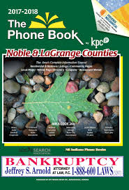 2017 2018 phone book noble and lagrange counties by kpc media