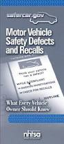 motor vehicle defects and safety recalls what every vehicle owner