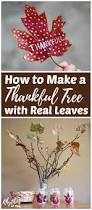 how to make a thankful tree with real leaves thanksgiving tree