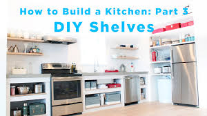 ideas for shelves in kitchen diy kitchen shelves part 3 of the total diy kitchen series