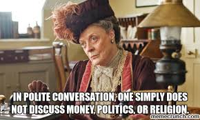 One Simply Does Not Meme - polite conversation one simply does not discuss money politics