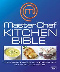 Masterchef Kitchen Design by Masterchef Kitchen Bible Dk 8601200498080 Amazon Com Books