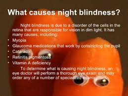 night blindness and xerophthalmia it u0027s causes and treatment