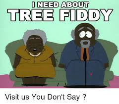 Tree Fiddy Meme - i need about tree fiddy visit us you don t say meme on me me