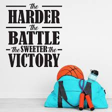 inspirational quote victory the harder the battle sweeter the victory vinyl wall decal