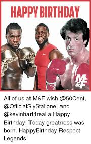 50 Cent Birthday Meme - happy birthday all of us at m f wish and a happy birthday today