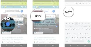 copy and paste android how to use copy and paste on android android central