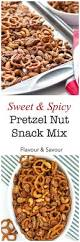 sweet and spicy pretzel nut snack mix flavour and savour