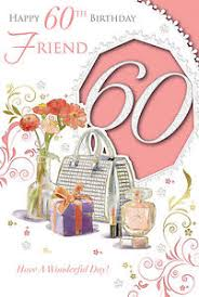 birthday cards for 60 year woman xpress yourself friend 60 today 60th birthday card