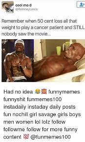 Funny Weight Loss Memes - cool mo d lewis remember when 50 cent loss all that weight to play
