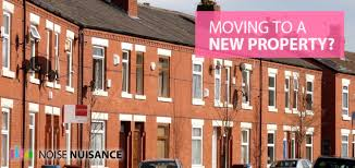 Moving To A New Property by Moving Home New Property Noise Noise Nuisance Noise Nuisance
