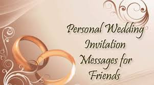 wedding invitations for friends personal wedding invitation messages for friends