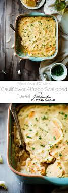 cauliflower alfredo vegan scalloped sweet potatoes food faith