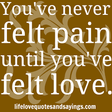 quote love hurt love quotes painful saying the best love quotes