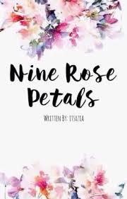 Rose Petals Nine Rose Petals 전지아 Wattpad