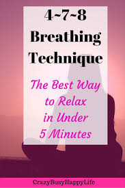 Challenge Breathing The Best Way To Relax In 5 Minutes 4 7 8 Breathing