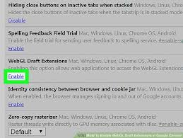 chrome android extensions how to enable webgl draft extensions in chrome 6 steps
