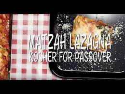 kosher for passover matzah matzah lazagna kosher for passover