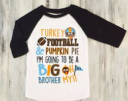 Announcing Pregnancy At Thanksgiving Thanksgiving Pregnancy Announcement Shirt Thanksgiving Big