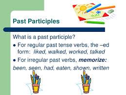 past participles u003cbr u003ewhat is a past participle u003cbr u003efor regular