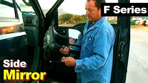 ford f series side mirror youtube