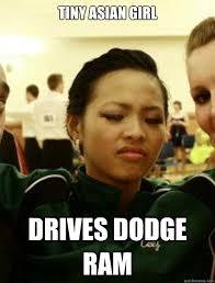Doge Girl Meme - tiny asian girl drives dodge ram scumbag sarah quickmeme