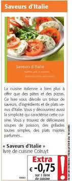 livre cuisine colruyt colruyt promotion saveurs d italie livre de cuisine colruyt
