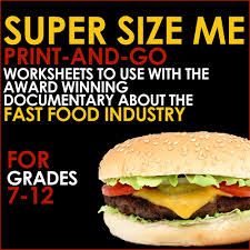 super size me print and go worksheets for analysis of the fast