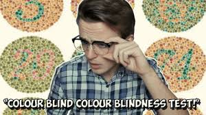 Colour Blind Glasses Uk Colour Blind Guy Takes A Colour Blindness Test Farfromfilm Youtube